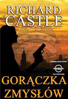 Gorączka zmysłów - Richard Castle - ebook