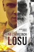 Na zakrętach losu - Aleksander Ławski - ebook
