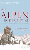 Die Alpen in der Antike - Ralf-Peter Märtin - E-Book