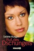 Ruf des Dschungels - Sabine Kuegler - E-Book