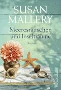 Meeresrauschen und Inselträume - Susan Mallery - E-Book
