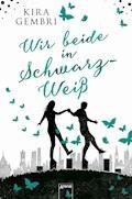 Wir beide in Schwarz-Weiß - Kira Gembri - E-Book + Hörbüch