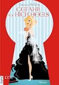Gefahr auf High Heels - Gemma Halliday - E-Book