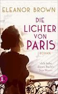 Die Lichter von Paris - Eleanor Brown - E-Book