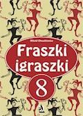 Fraszki igraszki 8 - Witold Oleszkiewicz - ebook