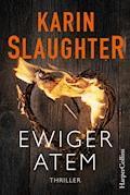 Ewiger Atem - Karin Slaughter - E-Book