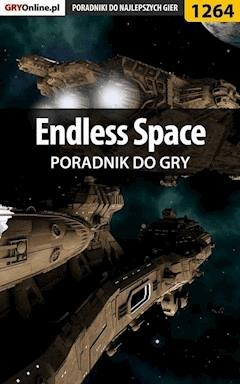 "Endless Space - poradnik do gry - Konrad ""Ferrou"" Kruk - ebook"