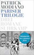 Pariser Trilogie. Abendgesellschaft, Außenbezirke, Familienstammbuch - Patrick Modiano - E-Book