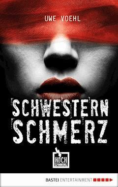Schwesternschmerz - Uwe Voehl - E-Book