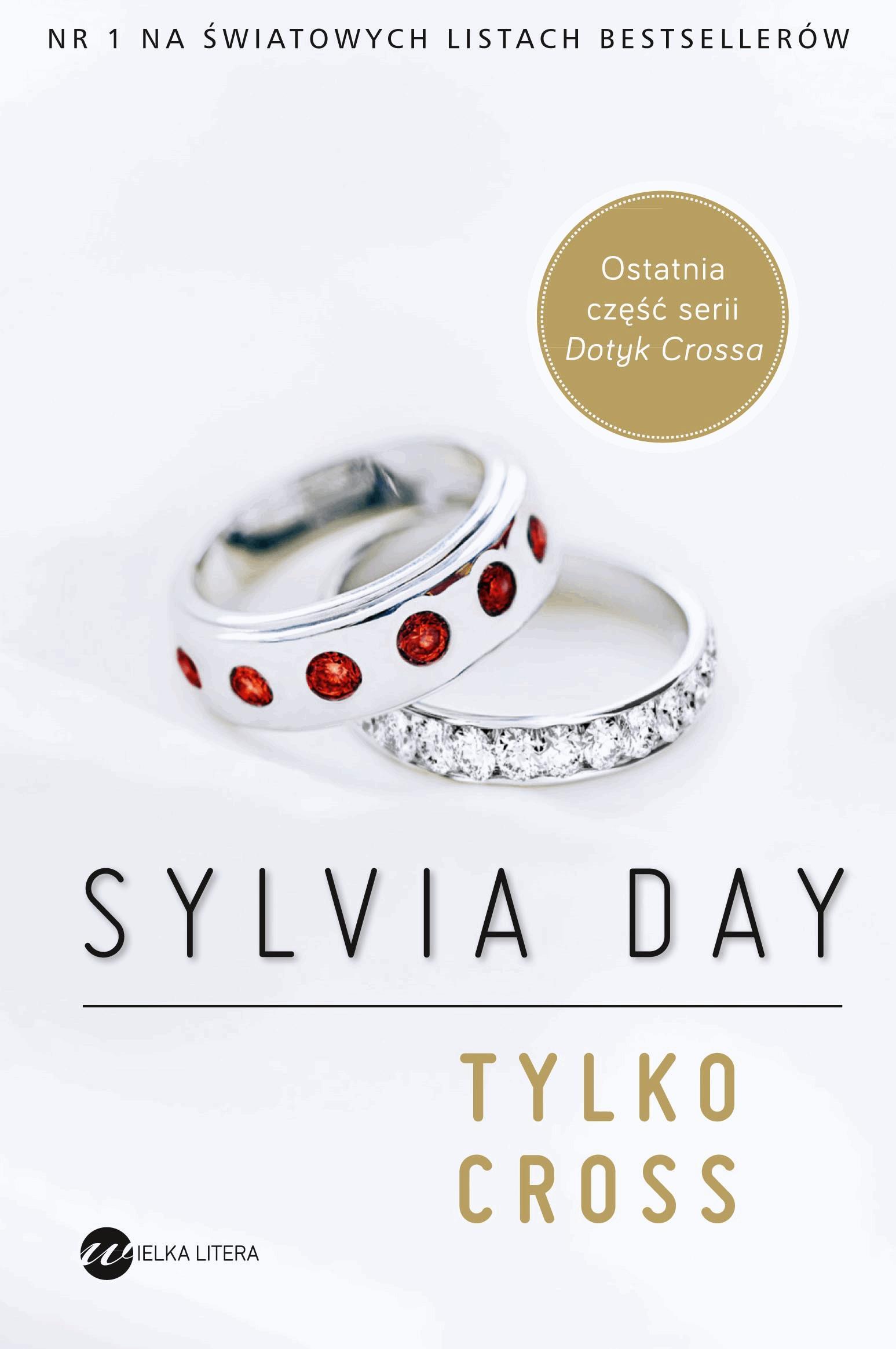 Tylko Cross - Tylko w Legimi możesz przeczytać ten tytuł przez 7 dni za darmo. - Sylvia Day