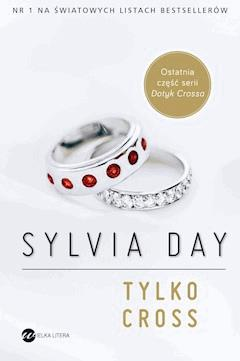 Tylko Cross - Sylvia Day - ebook