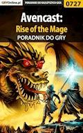"Avencast: Rise of the Mage - poradnik do gry - Adrian ""SaintAdrian"" Stolarczyk - ebook"