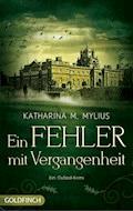Ein Fehler mit Vergangenheit - Katharina M. Mylius - E-Book