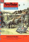 Perry Rhodan 190: Admiral Gecko - Clark Darlton - E-Book