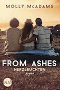 From Ashes - Herzleuchten - Molly McAdams - E-Book