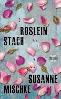 Röslein stach - Susanne Mischke - E-Book