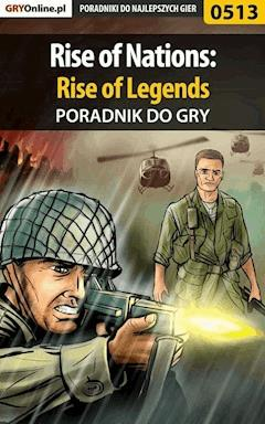 Rise of Nations: Rise of Legends - poradnik do gry - Krzysztof Gonciarz - ebook