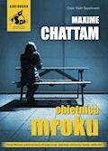 Obietnica mroku - Maxime Chattam - audiobook