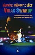 Slumdog, milioner z ulicy - Vikas Swarup - ebook