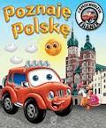 Samochodzik Franek. Poznaję Polskę - Elżbieta Wójcik - ebook
