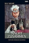 Nacht zusammen - Ralf Kramp - E-Book