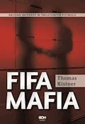 FIFA mafia - Thomas Kistner - ebook
