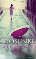 Stosunki mega przerywane - Beata Kiecana - ebook