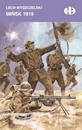 Mińsk 1919 - Lech Wyszczelski - ebook