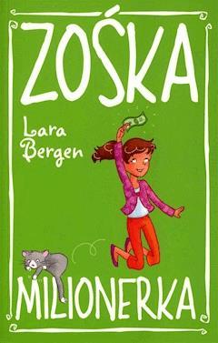 Zośka Milionerka - Lara Bergen - ebook