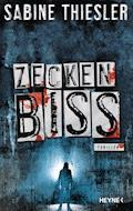 Zeckenbiss - Sabine Thiesler - E-Book