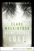 Deine letzte Lüge - Clare Mackintosh - E-Book