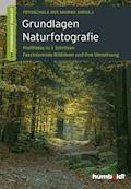 Grundlagen Naturfotografie - Martina Walther-Uhl - E-Book