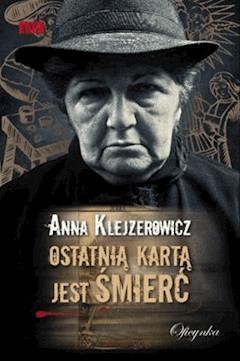 Ostatnią kartą - Anna Klejzerowicz - ebook