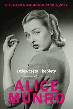 Dziewczęta i kobiety - Alice Munro - ebook