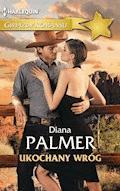 Ukochany wróg - Diana Palmer - ebook