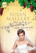 Eine Marcelli weiß was sie will - Susan Mallery - E-Book