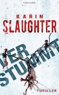 Verstummt - Karin Slaughter - E-Book