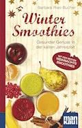 Winter-Smoothies. Kompakt-Ratgeber - Barbara Rias-Bucher - E-Book