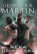 Ręka Umarlaka [Dzikie karty t.7] - George R.R. Martin, Jos. Miller - ebook