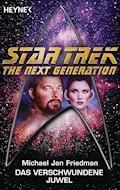 Star Trek - The Next Generation: Das verschwundene Juwel - Michael Jan Friedman - E-Book