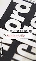 Schlagzeile - Rolf von Siebenthal - E-Book