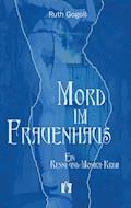 Mord im Frauenhaus - Ruth Gogoll - E-Book