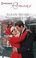 Najcenniejszy prezent - Susan Meier - ebook