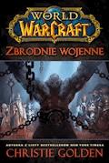World of Warcraft: Zbrodnie wojenne - Christie Golden - ebook