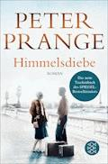 Himmelsdiebe - Peter Prange - E-Book