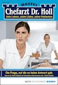 Dr. Holl 1841 - Arztroman - Katrin Kastell - E-Book