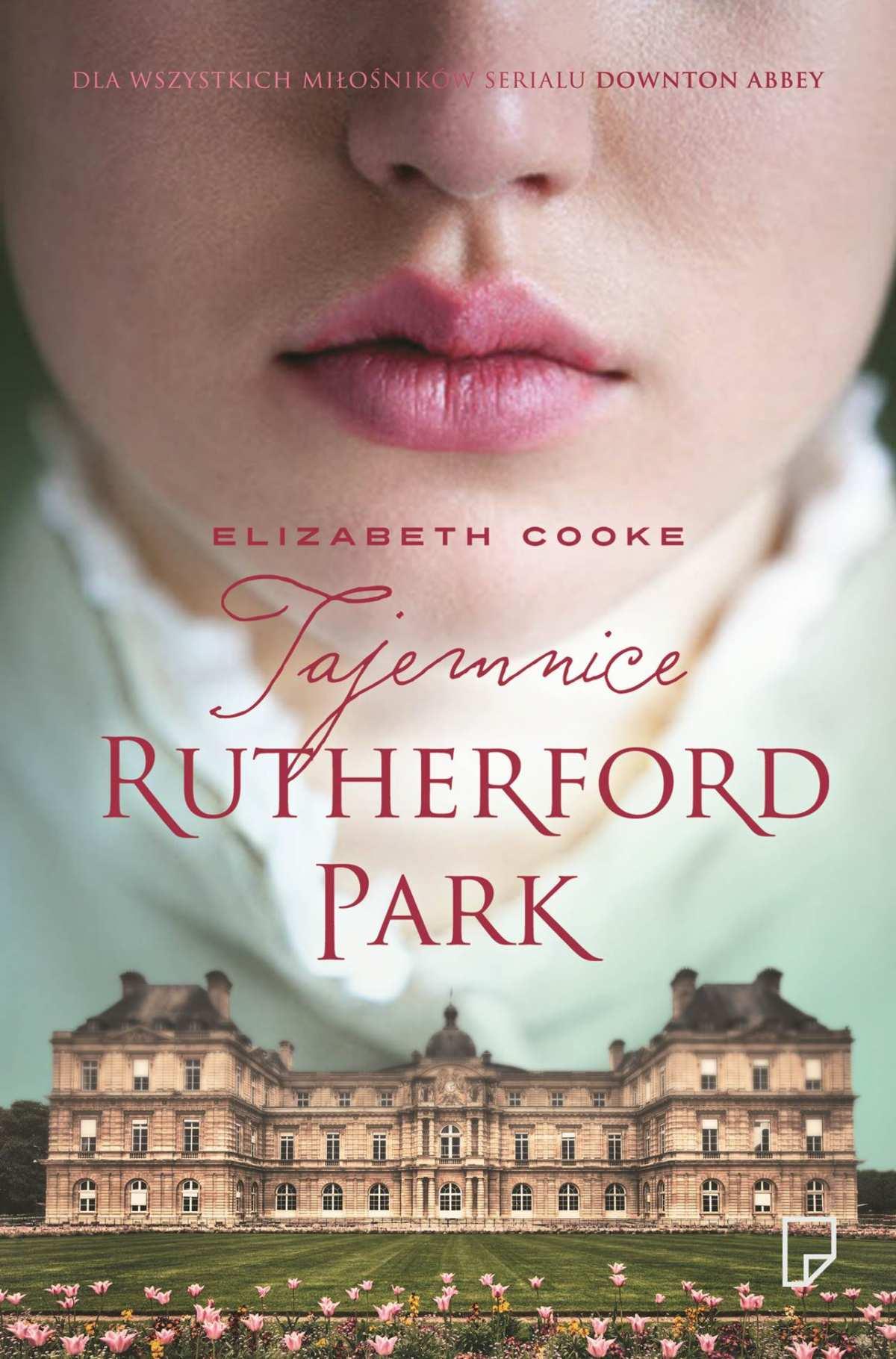 Tajemnice Rutherford Park - Tylko w Legimi możesz przeczytać ten tytuł przez 7 dni za darmo. - Elizabeth Cooke
