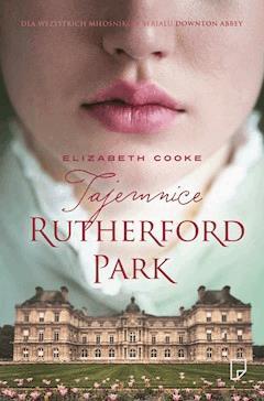 Tajemnice Rutherford Park - Elizabeth Cooke - ebook