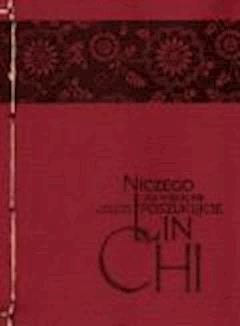 Niczego już więcej nie poszukujcie - mistrz zen Lin-chi - ebook