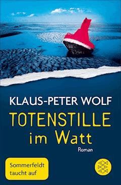 Totenstille im Watt - Klaus-Peter Wolf - E-Book